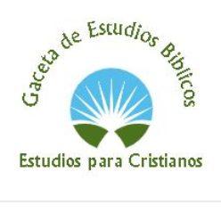 Gaceta de Estudios Biblicos